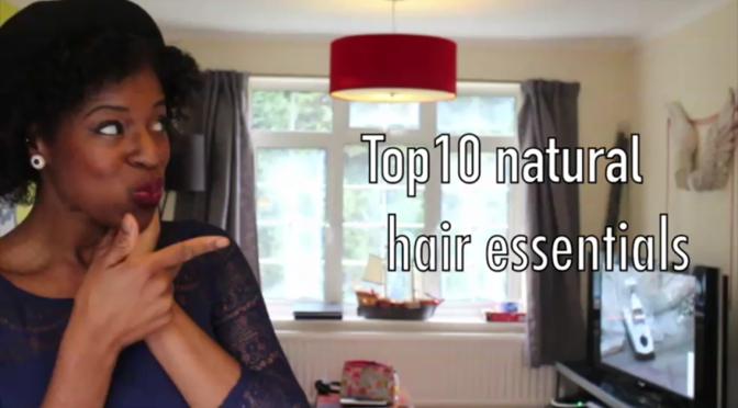 My Top 10 Natural Hair Essentials